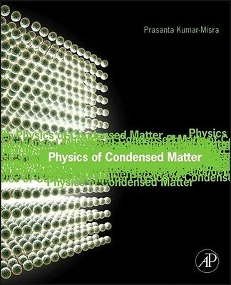 Prasanta Kumar Misra / Physics of Condensed Matter /  9780123849540