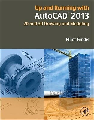 Elliot Gindis / Up and Running with AutoCAD 2013 /  9780123984166