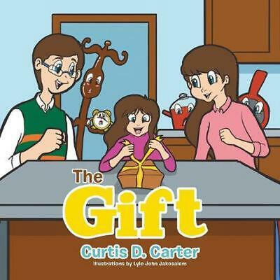 The Gift by Curtis D. Carter (English) Paperback Book Free Shipping!