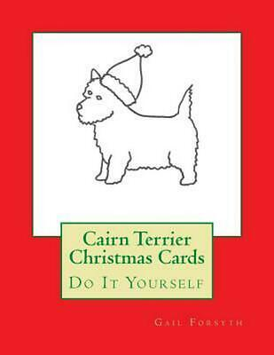 Cairn Terrier Christmas Cards: Do It Yourself by Gail Forsyth (English) Paperbac