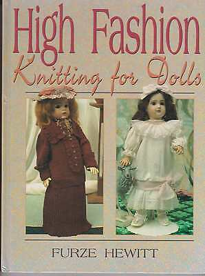 High Fashion Knitting For Dolls  Book Furze Hewit