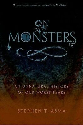 On Monsters Stephen T. Asma