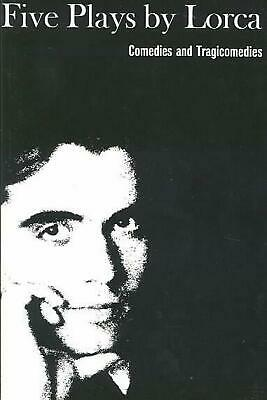 Five Plays: Comedies and Tragicomedies by Federico Garcia Lorca Paperback Book (