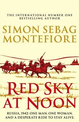 RED SKY AT NOON, Sebag Montefiore, Simon, 9781780894720