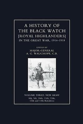History of the Black Watch in the Great War 1914-1918 Volume Three by Maj-gen A.