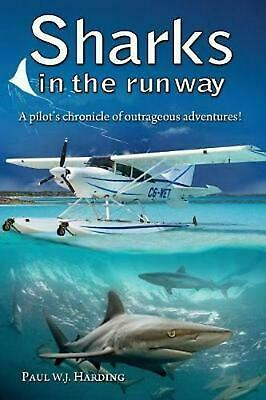 Sharks in the Runway: A Seaplane Pilot's Fifty-Year Journey Through Bahamian Tim