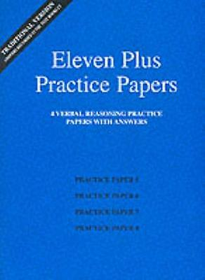 Eleven Plus Practice Papers 5 to 8: Traditional Format Verbal Reasoning Papers .