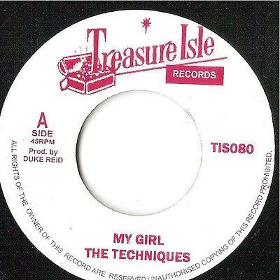 "Techniques ‎– My Girl / You Don't Care JA 7"" MINT ROCKSTEADY Treasure Isle ‎"