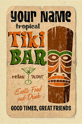 YOUR NAME on a Home Tiki Bar poster - Personalized - awesome!!!!
