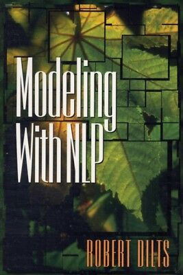 Modeling with NLP (Paperback), Robert D. Dilts, 9780916990466