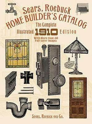 Home Builders Catalogue by Sears Roebuck (English) Paperback Book Free Shipping!