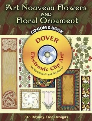 Art Nouveau Flowers and Floral Ornament [With CDROM] by Gustave Kolb (English) P