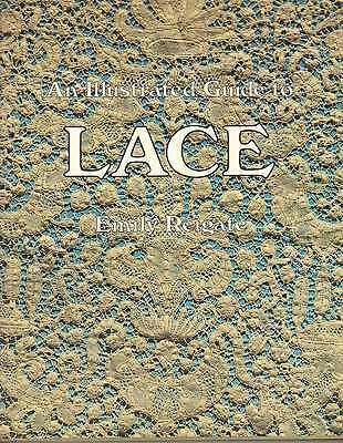 An Illustrated Guide To Lace Lace  History Book