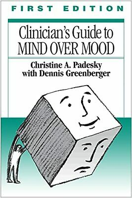 Clinician's Guide to Mind Over Mood, Greenberger, Dennis Paperback Book The