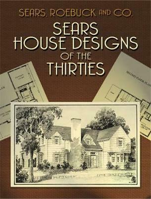 Sears House Designs of the Thirties by Sears Roebuck & Co (English) Paperback Bo
