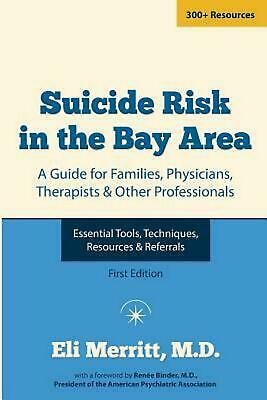 Suicide Risk in the Bay Area by Dr Eli Merritt (English) Paperback Book Free Shi
