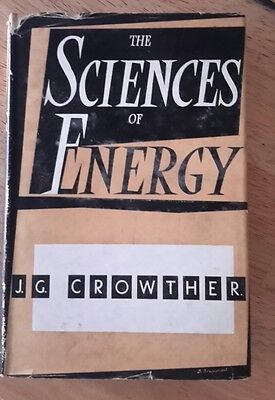 Vintage 1950's science book club book The Sciences Of Energy
