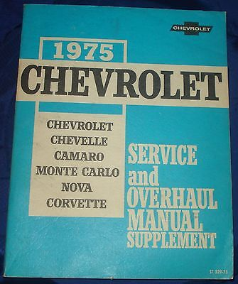BH091 1975 75 Chevrolet Chevy Chev GM Overhaul Service Manual Sup ST329-75