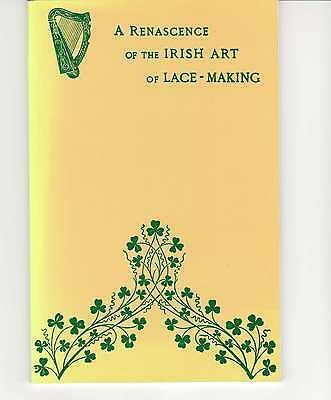 A Renascence Of The Irish Art Of Lace - Making Book