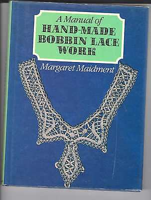 Lace Making Book A Manual Of Hand Made Bobbin Lace Work