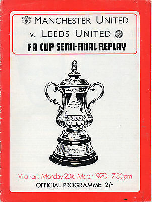 1970 FAC Semi-Final Replay Manchester United v Leeds United Football Programme