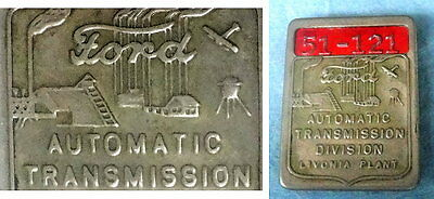 Uncommon Vintage FORD MOTOR Employee Badge: Livonia MI AUTO-TRANSMISSION FACTORY