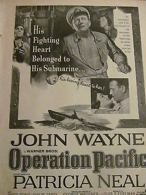 Operation Pacific, John Wayne, Patricia Neal, Full Page Vintage Promotional Ad