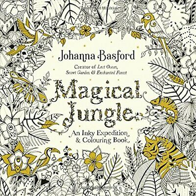 Magical Jungle An Inky Expedition Colouring Book Colo By Basford