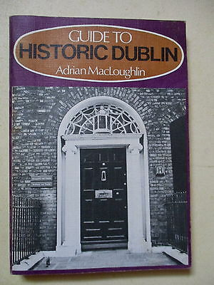Guide To Historic Dublin