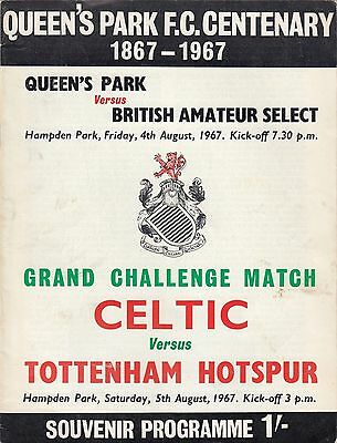 Queens Park v British Amateur Select and Celtic v Tottenham Hotspur 1967/8