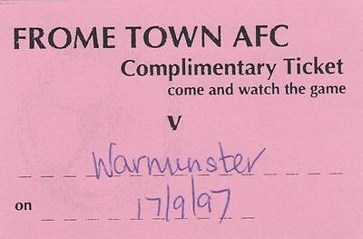 Ticket - Frome Town v Warminster Town 17.09.97