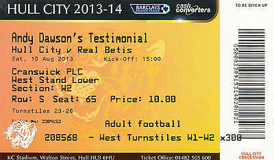Ticket - Hull City v Real Betis 10.08.13 Andy Dawson Testimonial