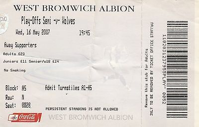 Ticket - West Bromwich Albion v Wolverhampton Wanderers 16.05.07