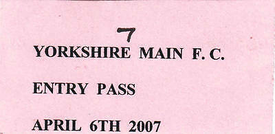 Ticket - Yorkshire Main v Thorne Colliery 06.04.2007