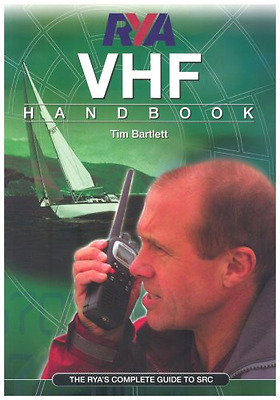 RYA VHF Handbook: The RYA'S Complete Guide to SRC (Roya - Paperback NEW Bartlett