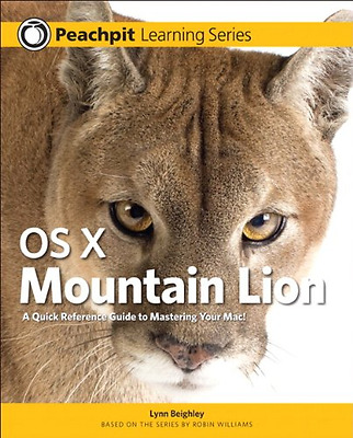 OS X Mountain Lion: Peachpit Learning Series - Paperback NEW Beighley, Lynn 2012