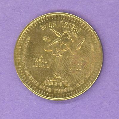 1994 Hamilton Ontario Private Trade Token or Dollar Buskingfest Loonie