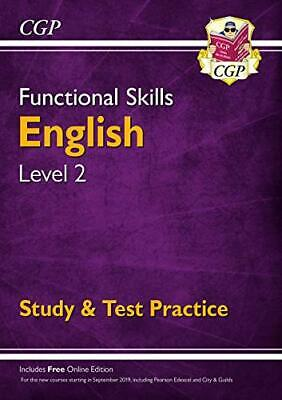 Functional Skills English Level 2 - Study & Test Practice (CGP F... by CGP Books