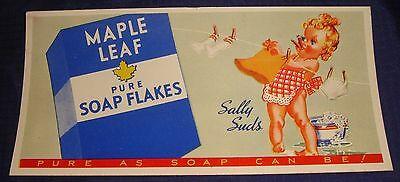 BG637 Vtg Ad Advertisement Ink Blotter Sally Suds Maple Leaf Pure Soap Flakes
