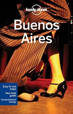 Lonely Planet Buenos Aires (Travel Guide) by Bao, Sandra Book The Cheap Fast