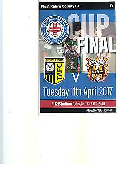 PROGRAMME - TADCASTER ALBION v FARSLEY - WEST RIDING FA CUP FINAL -11 APRIL 2017