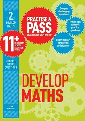 Practise and Pass 11+ Level 2: Develop Maths (Practise & Pass 11+. 9781844552627