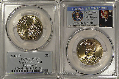 2016 P Gerald Ford Presidential Dollar $1 PCGS MS66 Position A