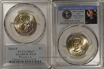 2016 P Gerald Ford Presidential Dollar $1 PCGS MS67 Position A