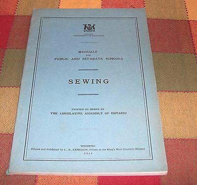 SEWING Manuals for Public and Separate Schools 1914 Illustrated Text