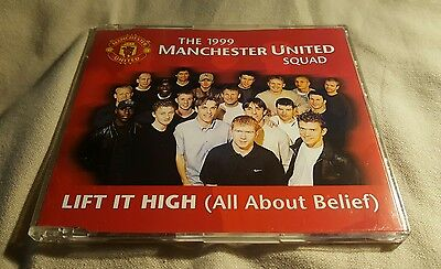 The 1999 Manchester United Squad Lift It High (All About Belief) Cd Single Mufc