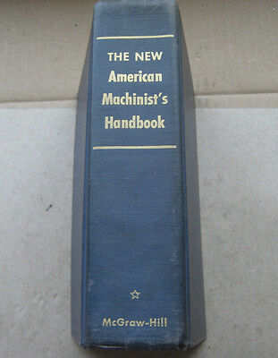 The New American Machinist's Handbook by Fred H. Colvin and Rupert Le Grand 1955