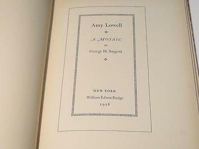 Amy Lowell - A Mosaic - By George H. Sargent 1926 First Edition Vintage Book