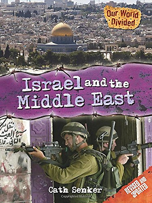 Our World Divided: Israel and the Middle East - Paperback NEW Cath Senker(Aut 20