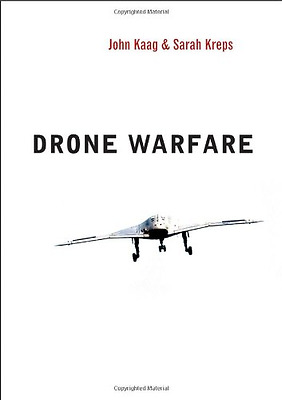 Drone Warfare (WCMW - War and Conflict in the Modern Wo - Paperback NEW John Kaa